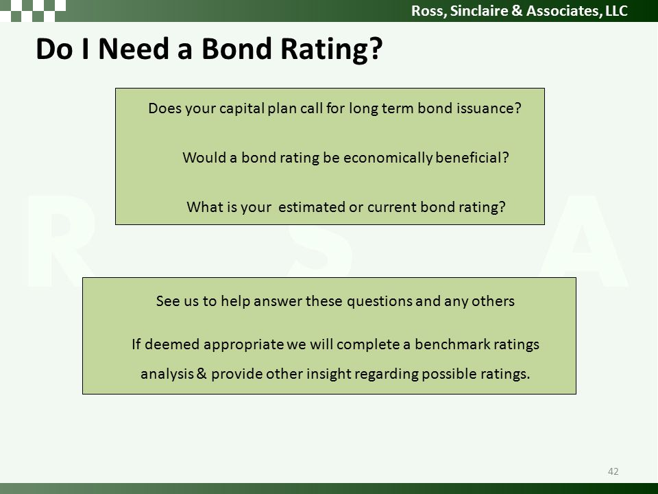 Ross, Sinclaire & Associates, LLC Do I Need a Bond Rating.