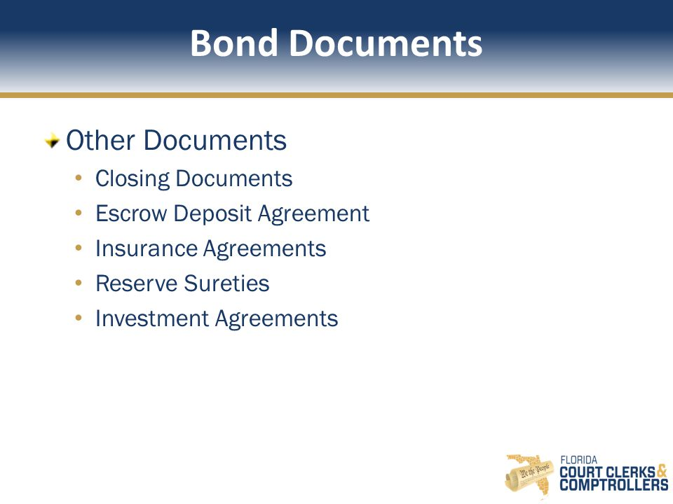 Bond Documents Other Documents Closing Documents Escrow Deposit Agreement Insurance Agreements Reserve Sureties Investment Agreements