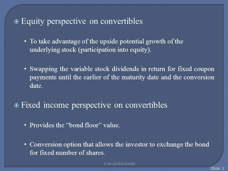 Slide: 34 Convertible bonds