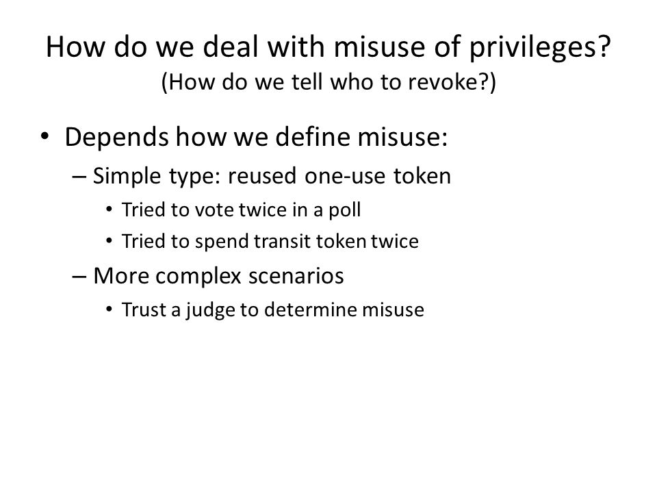 How do we deal with misuse of privileges.