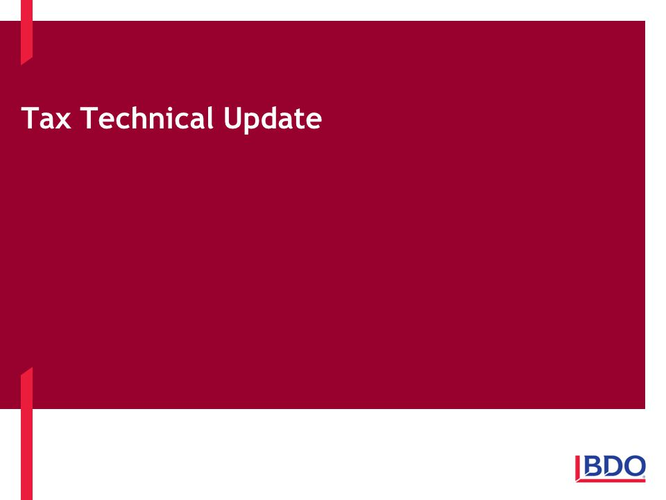 Tax Technical Update