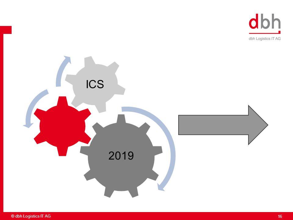 16 2019 ICS © dbh Logistics IT AG