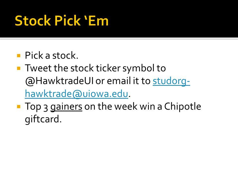  Pick a stock.