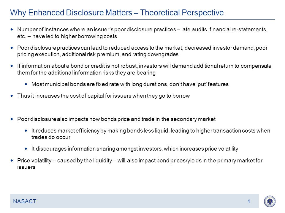 5 Why Enhanced Disclosure Matters – Theoretical Perspective NASACT 4 Number of instances where an issuer's poor disclosure practices – late audits, financial re-statements, etc.
