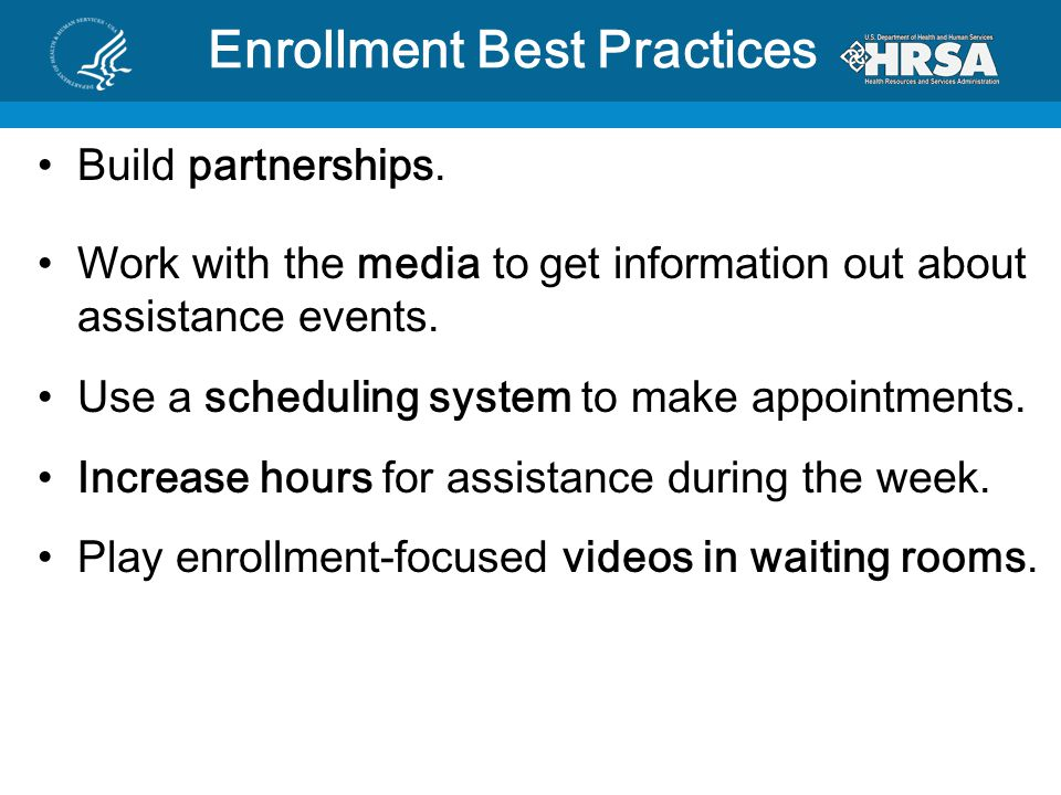 Enrollment Best Practices Build partnerships.