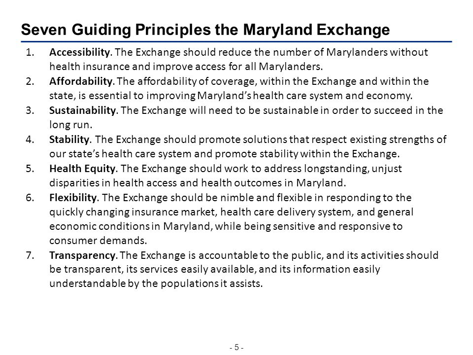 - 5 - Seven Guiding Principles the Maryland Exchange 1.