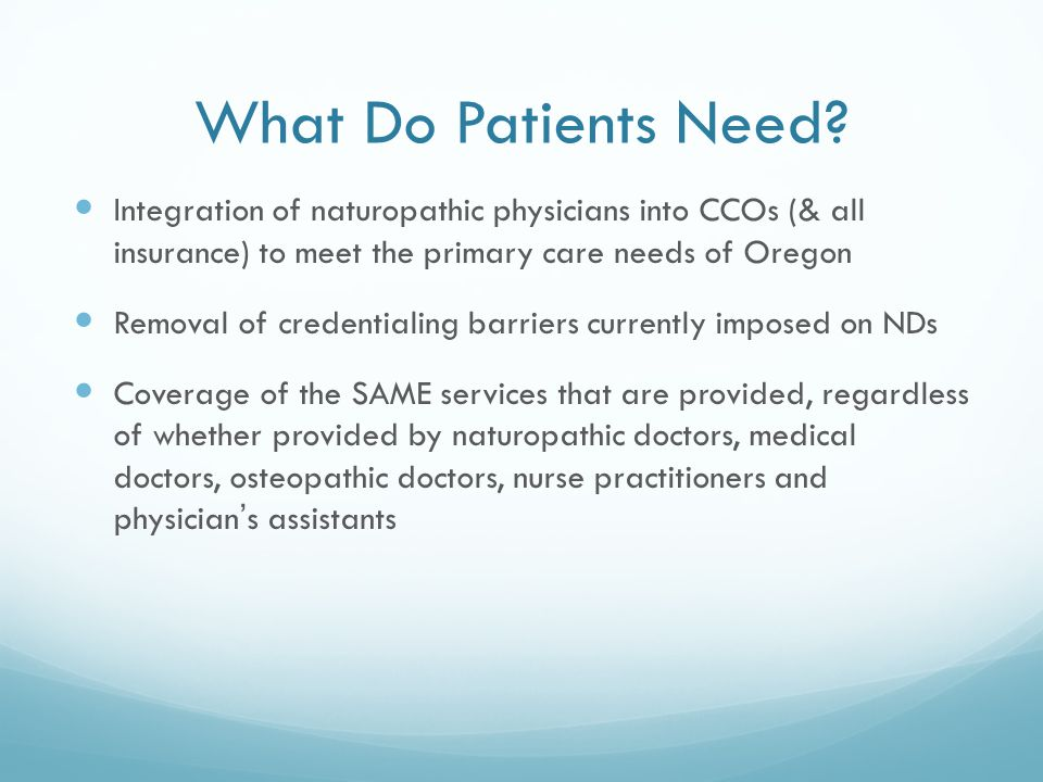 What Do Patients Need.
