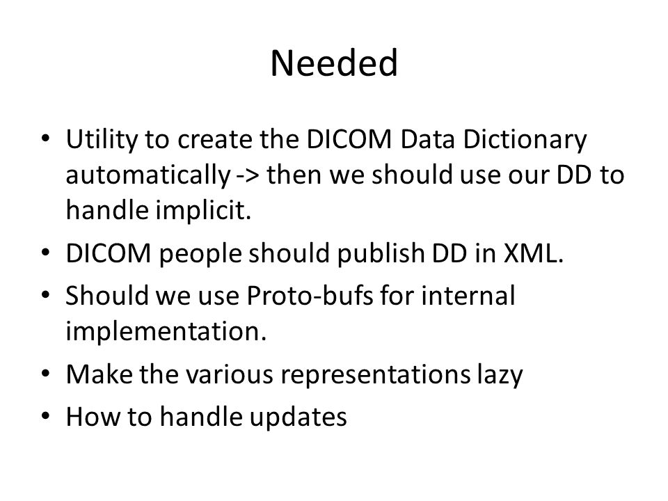 Needed Utility to create the DICOM Data Dictionary automatically -> then we should use our DD to handle implicit.