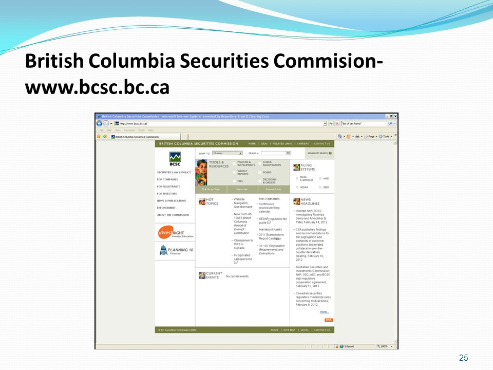 British Columbia Securities Commision- www.bcsc.bc.ca 25