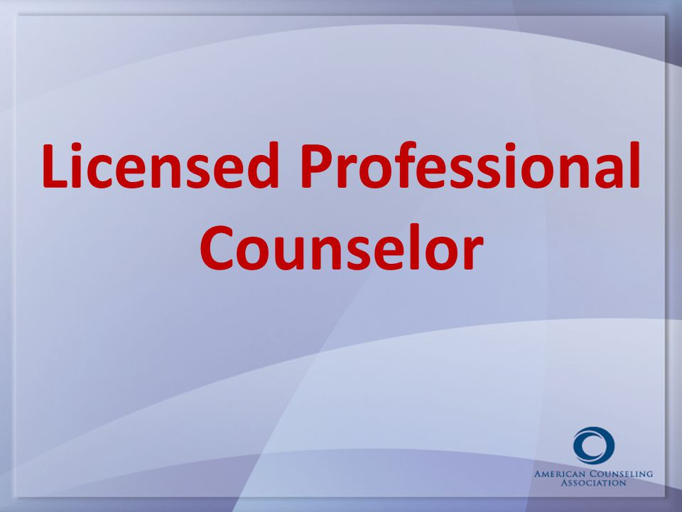 Licensed Professional Counselor