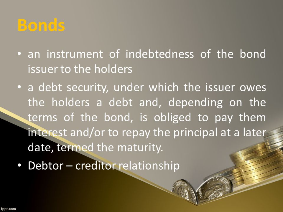 Features of a Bond Principal – Nominal, principal, par or face amount is the amount on which the issuer pays interest, and which, most commonly, has to be repaid at the end of the term.