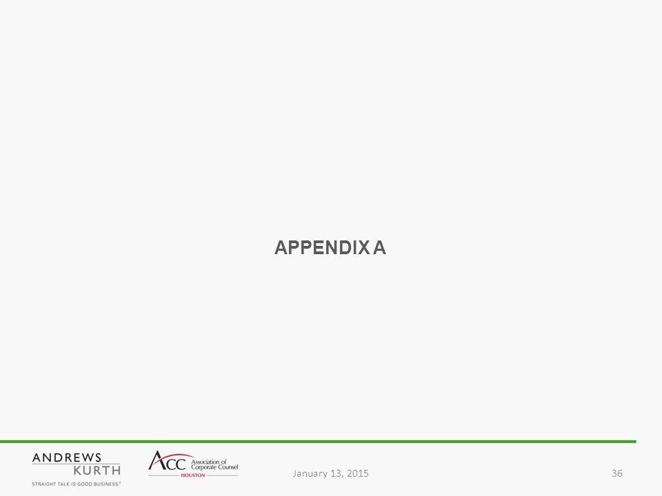 January 13, 201536 APPENDIX A