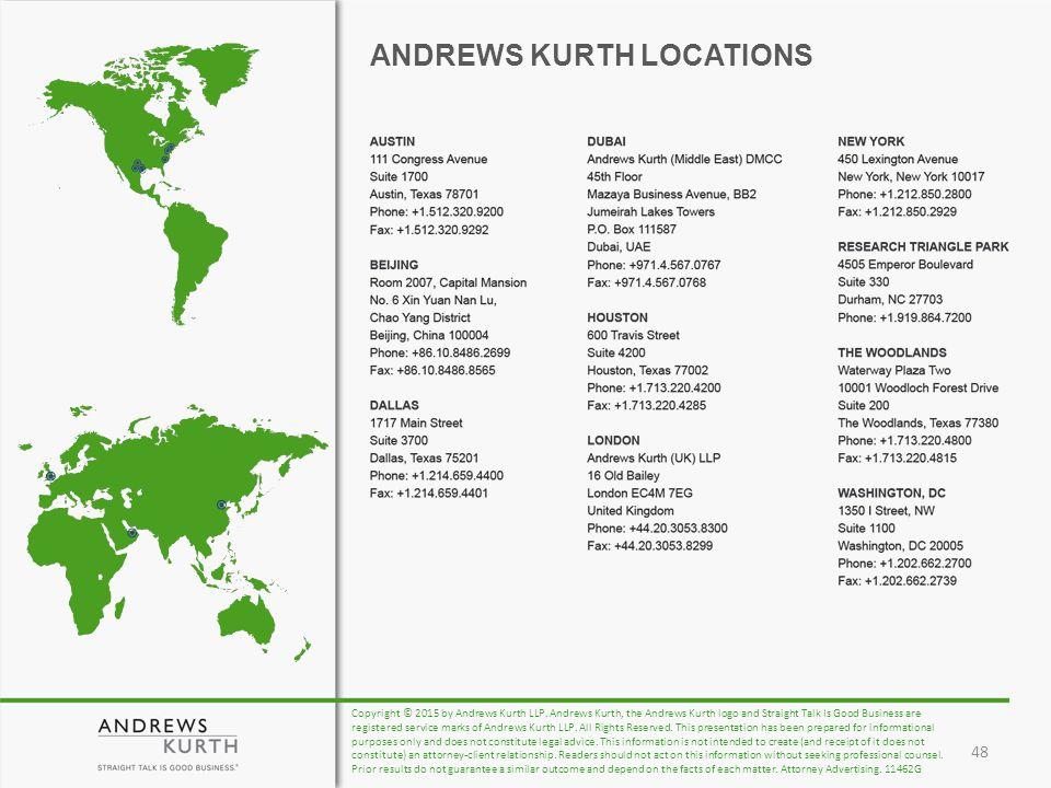 ANDREWS KURTH LOCATIONS Copyright © 2015 by Andrews Kurth LLP.