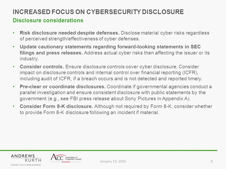 January 13, 20159 Risk disclosure needed despite defenses.