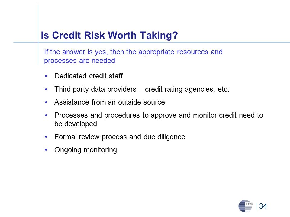 34 Is Credit Risk Worth Taking.