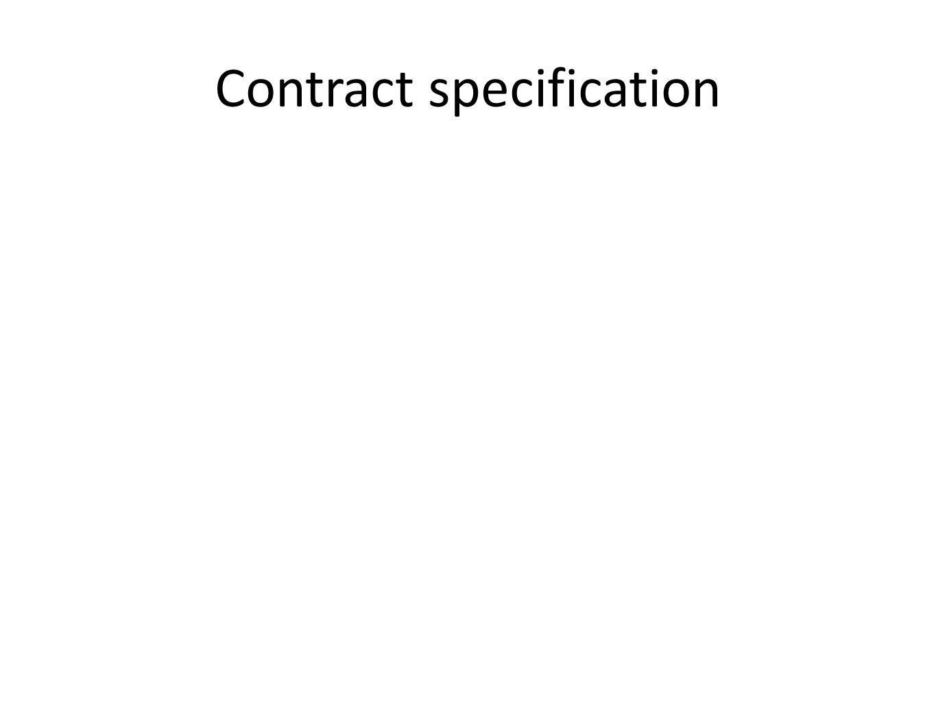 Contract specification