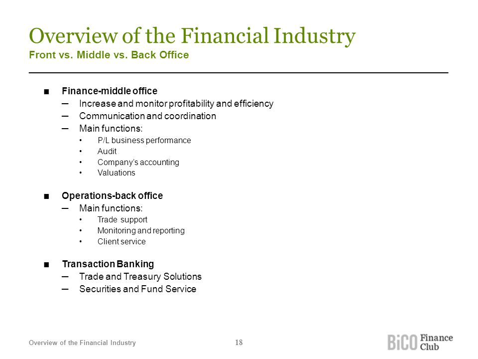 Overview of the Financial Industry Front vs. Middle vs.