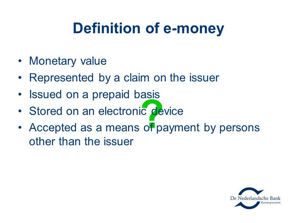 Definition of e-money .