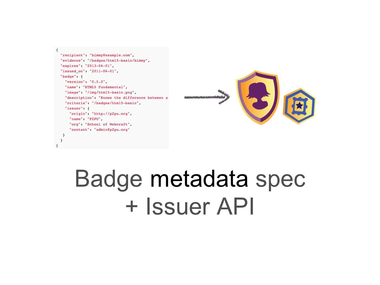 Badge metadata spec + Issuer API