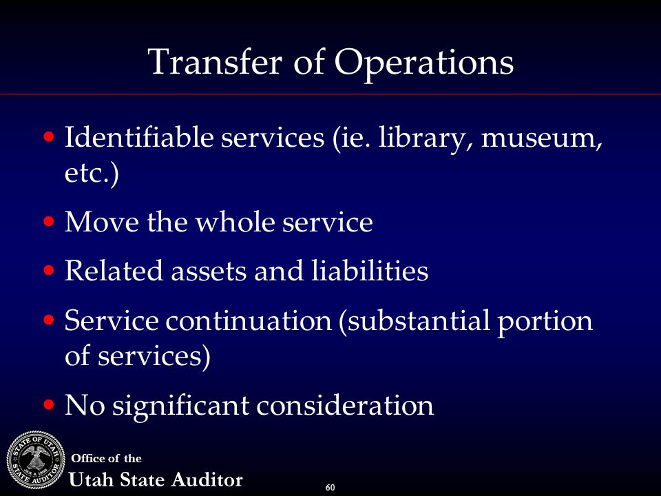 60 Office of the Utah State Auditor Transfer of Operations Identifiable services (ie.