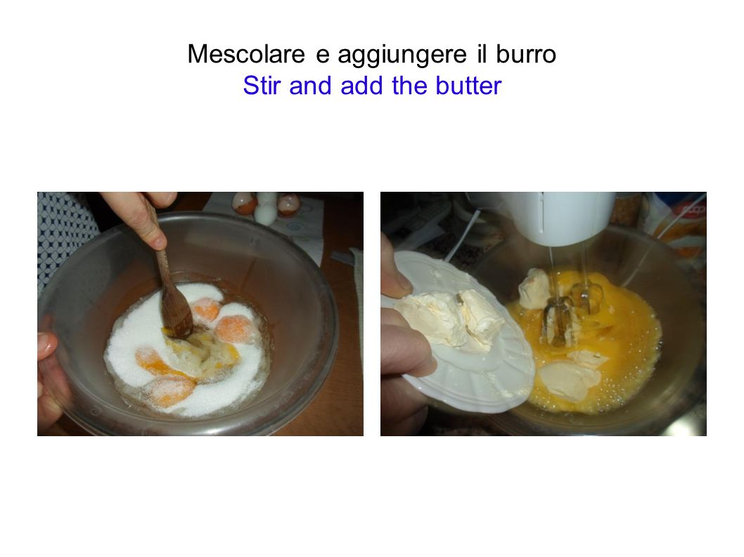 Mescolare e aggiungere il burro Stir and add the butter