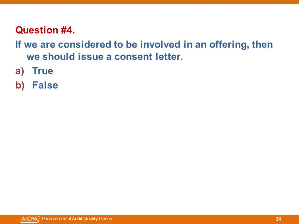 #aicpacw Governmental Audit Quality Center Question #4.