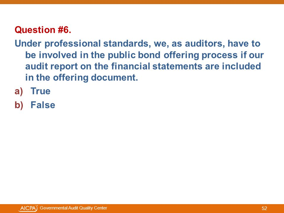 #aicpacw Governmental Audit Quality Center Question #6.