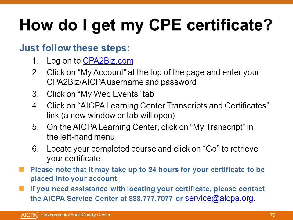 #aicpacw Governmental Audit Quality Center How do I get my CPE certificate.