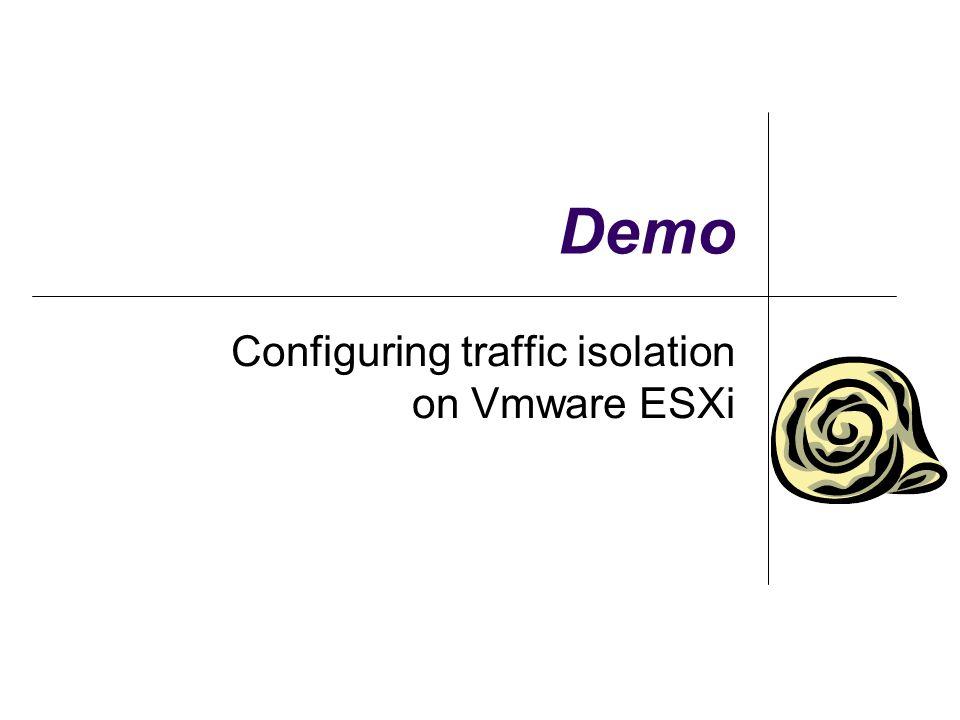 Demo Configuring traffic isolation on Vmware ESXi