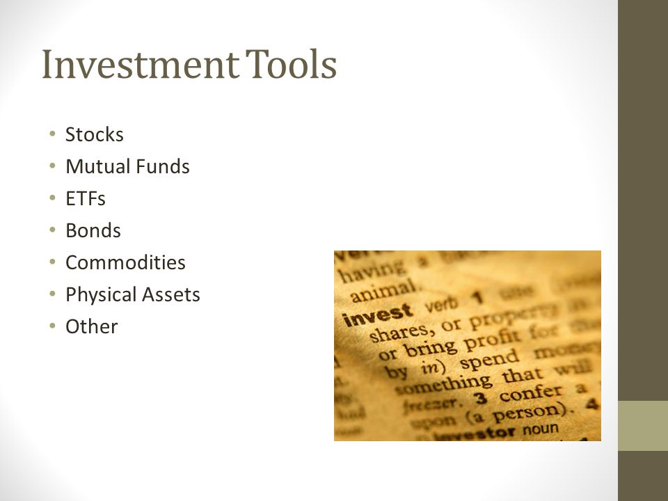 Investment Tools Stocks Mutual Funds ETFs Bonds Commodities Physical Assets Other