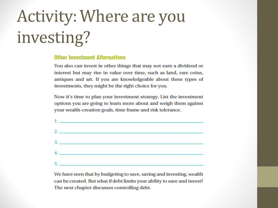 Activity: Where are you investing?