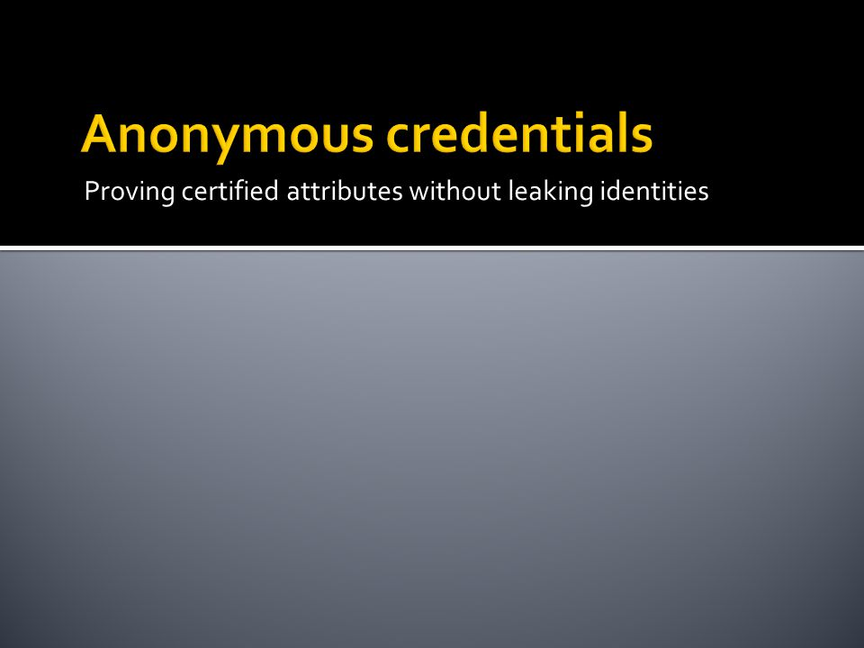 Proving certified attributes without leaking identities
