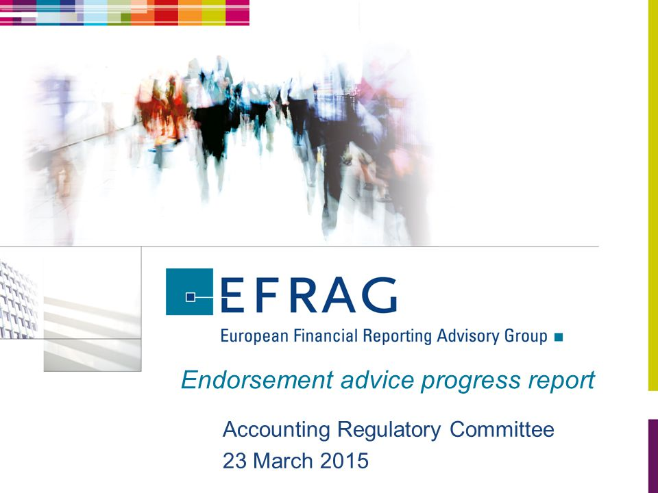 Endorsement advice progress report Accounting Regulatory Committee 23 March 2015