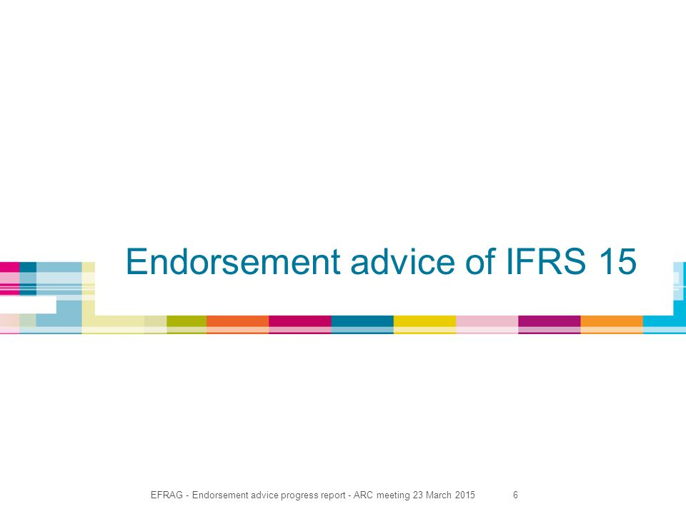 6 Endorsement advice of IFRS 15
