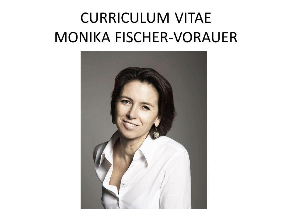 CURRICULUM VITAE MONIKA FISCHER-VORAUER