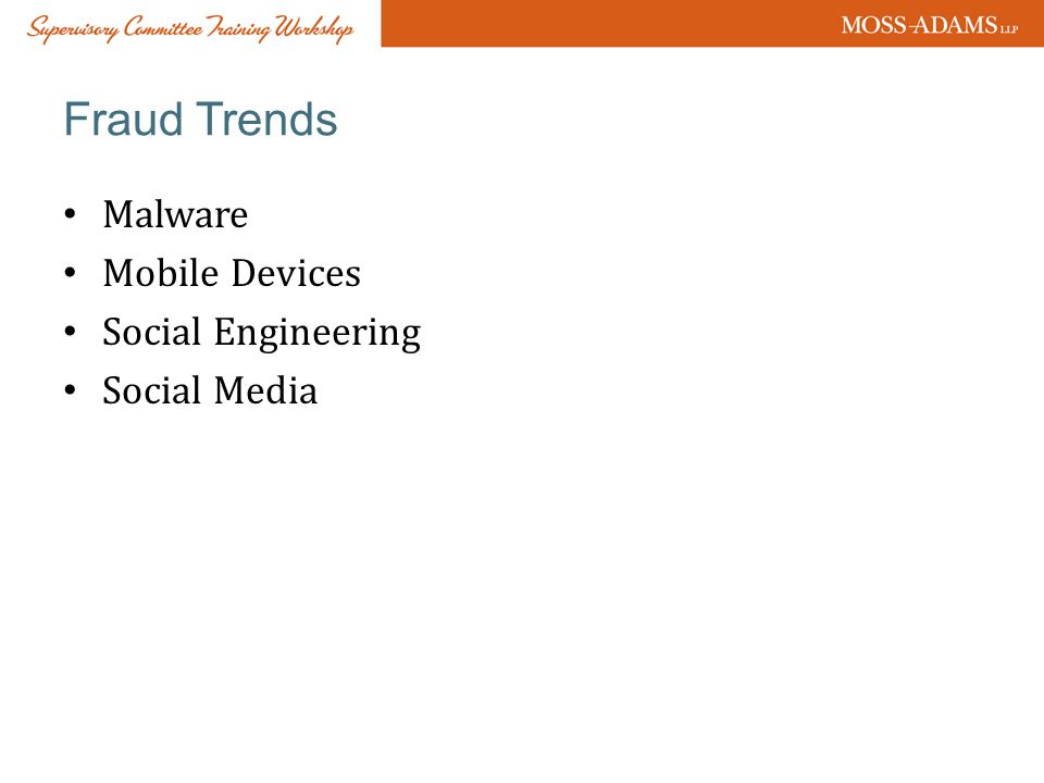 Fraud Trends Malware Mobile Devices Social Engineering Social Media