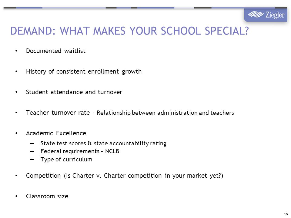 DEMAND: WHAT MAKES YOUR SCHOOL SPECIAL.