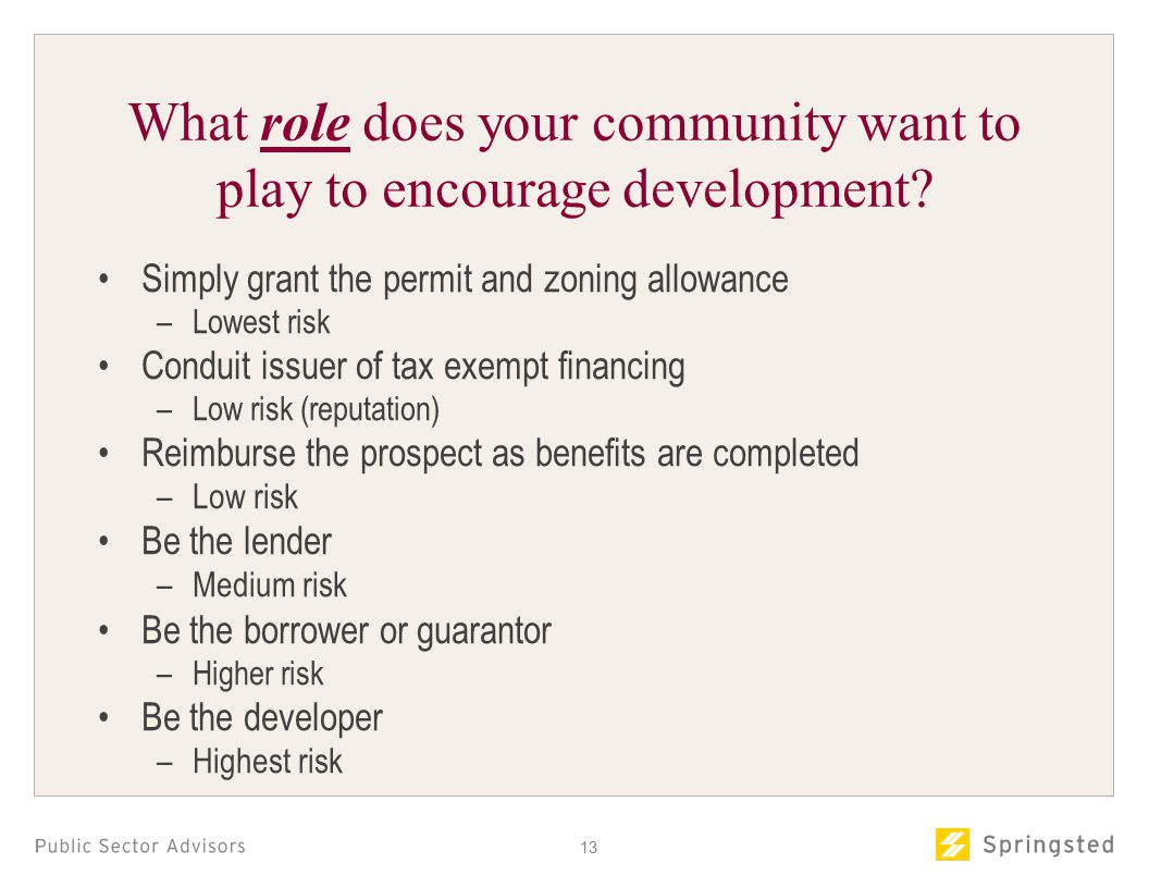 13 What role does your community want to play to encourage development.