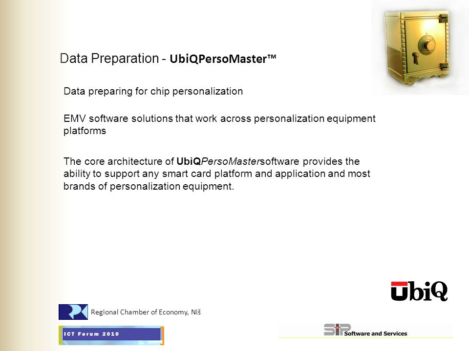 Data Preparation - UbiQPersoMaster™ Data preparing for chip personalization EMV software solutions that work across personalization equipment platform