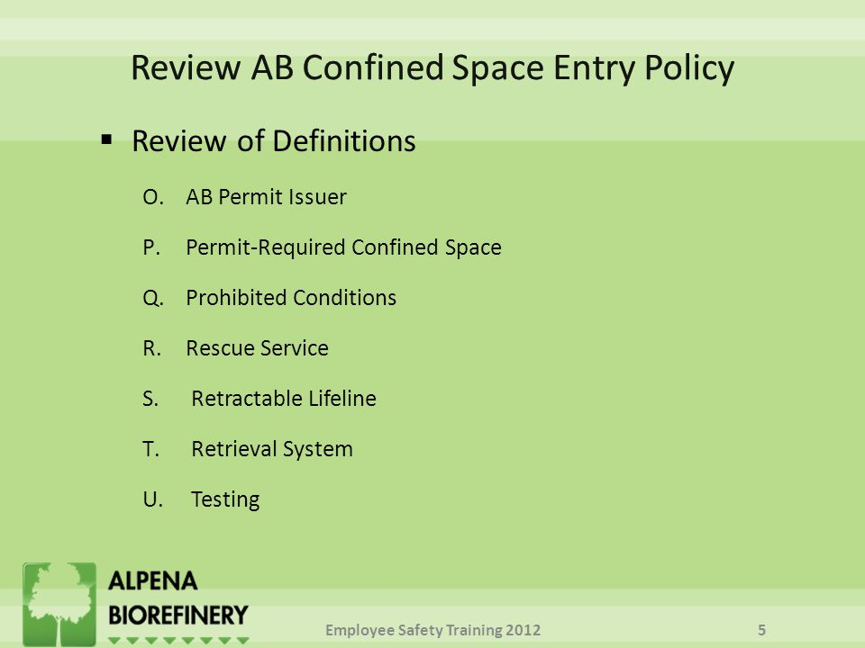  Review of Definitions O.AB Permit Issuer P.Permit-Required Confined Space Q.Prohibited Conditions R.Rescue Service S.Retractable Lifeline T.Retrieva