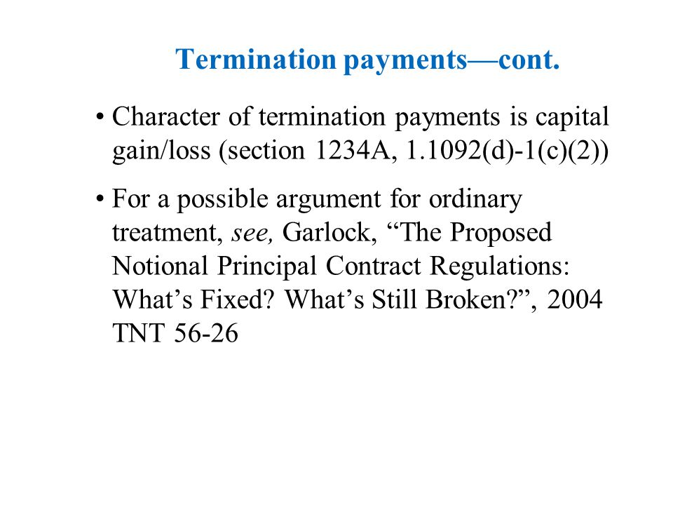 Termination payments—cont.