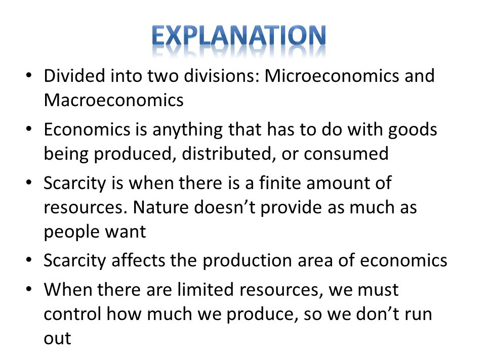  Microeconomics- Study of the economic behavior of individual consumers, firms, and industries and the distribution of total production and income among them.