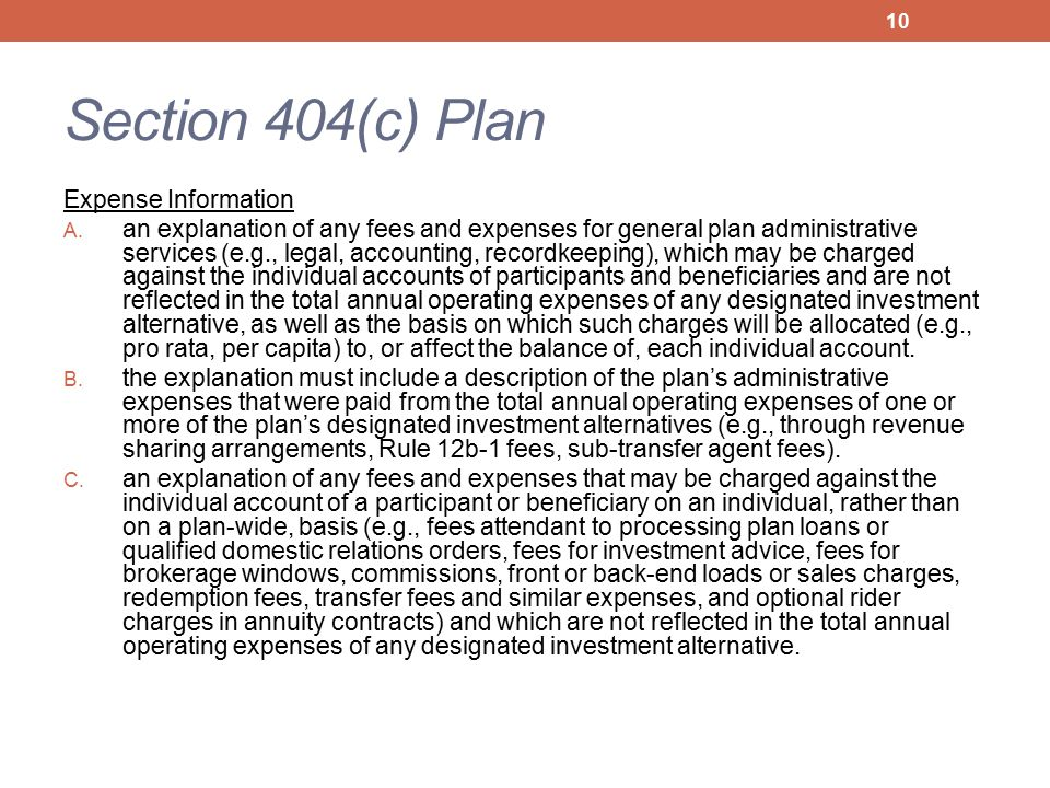 Section 404(c) Plan Expense Information A. an explanation of any fees and expenses for general plan administrative services (e.g., legal, accounting,
