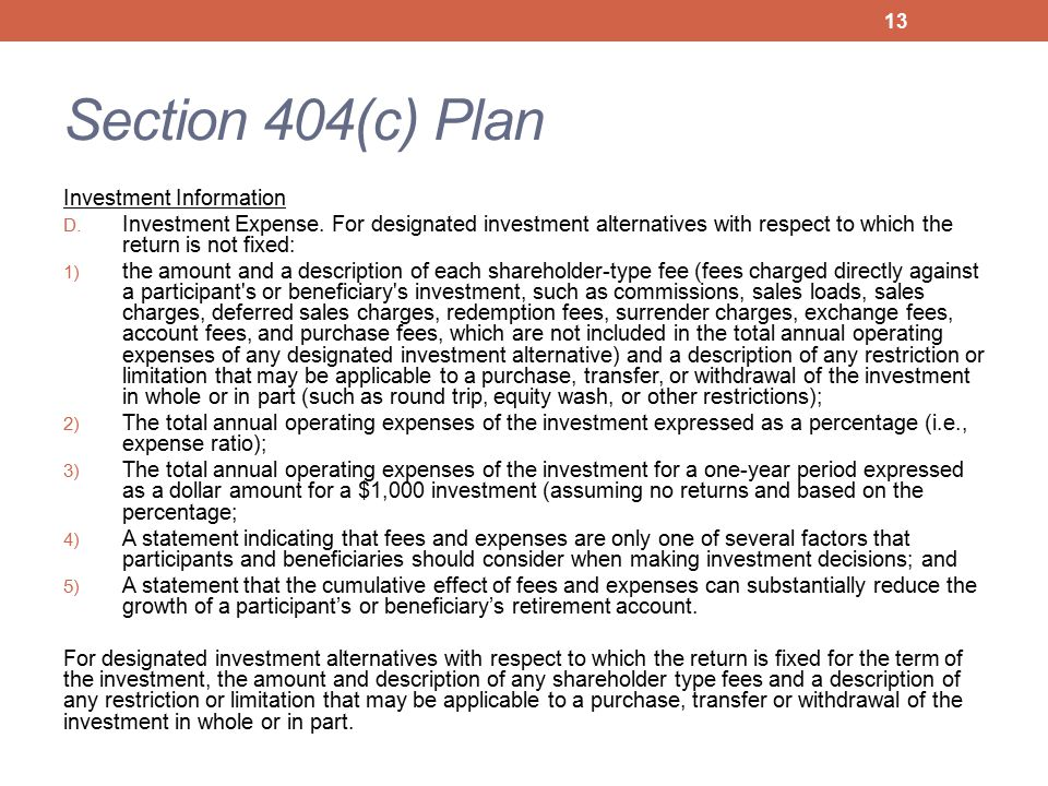 Section 404(c) Plan Investment Information D. Investment Expense. For designated investment alternatives with respect to which the return is not fixed