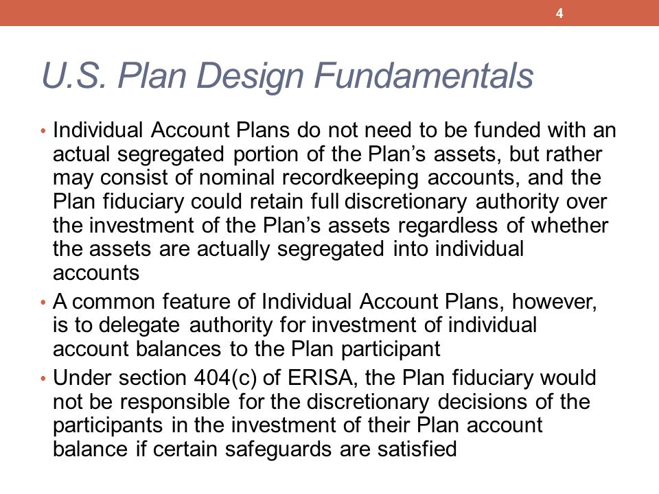 Section 404(c) Plan Continuing 404(c) Regulatory Requirements The new disclosure requirements were incorporated into the previous requirements ensuring that the participant in a Section 404(c) plan had reasonable opportunity to exercise control over the assets in his individual account in an effective manner by offering a broad range of investment alternatives, from which to invest some or all of the assets in the participant's account.