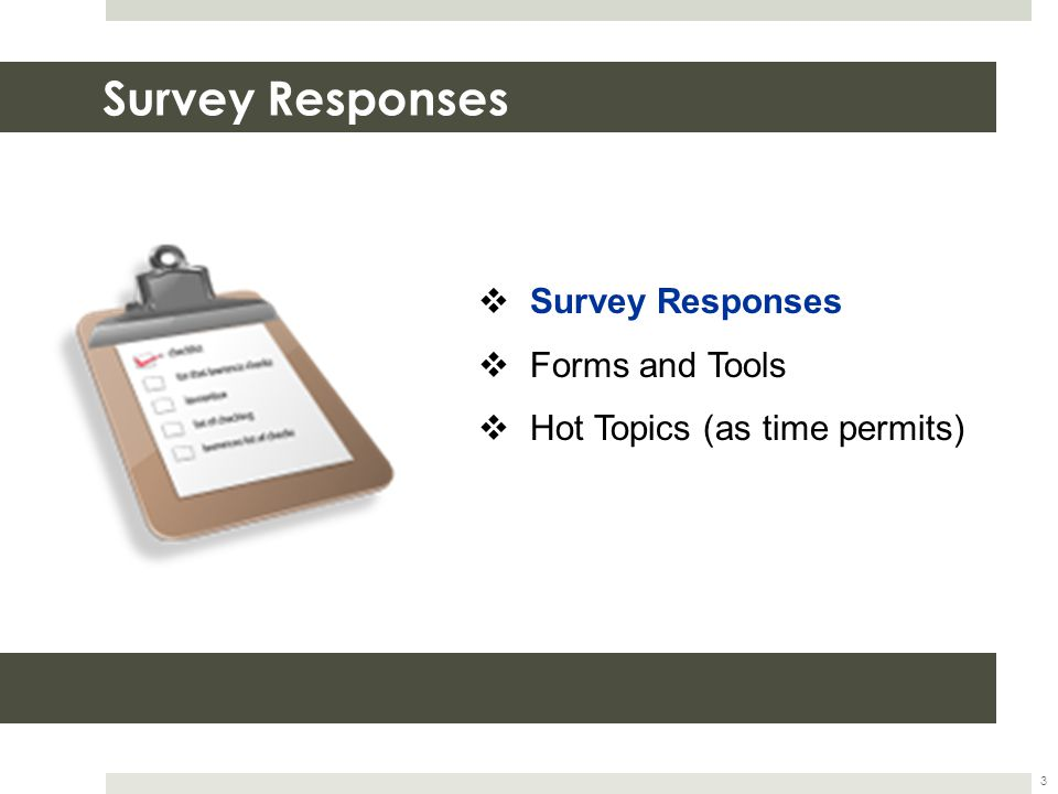 One Suitability Form Used in All States 14 Comments Noted on Survey:  One Form Comment: Although there are separate forms for our fixed and variable products, there is only one version of the form for each product.