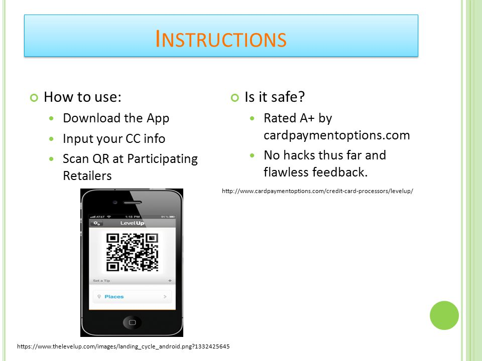 How to use: Download the App Input your CC info Scan QR at Participating Retailers Is it safe.