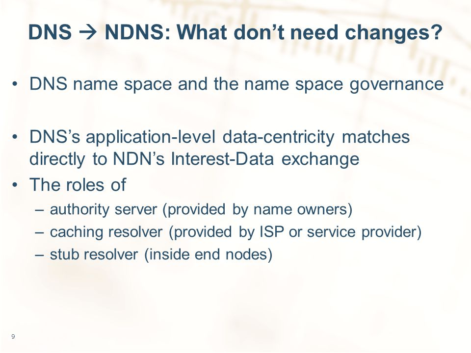 DNS  NDNS: What don't need changes.