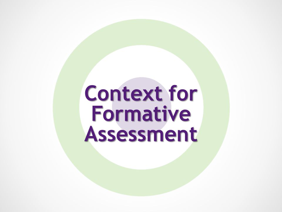 Context for Formative Assessment