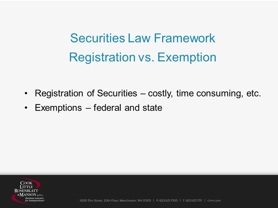 Securities Law Framework Registration vs.